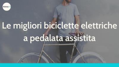 le migliori biciclette elettriche
